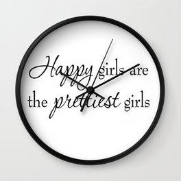 Happy Girls Are The Prettiest Girls Wall Clock