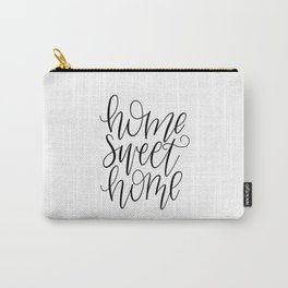 Home Sweet Home, Handlettered, Black and White, Farmhouse Carry-All Pouch