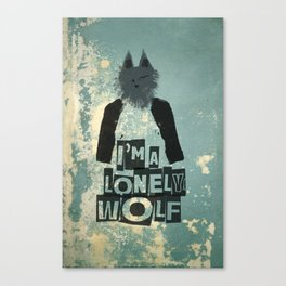 I'm a lonely wolf Canvas Print