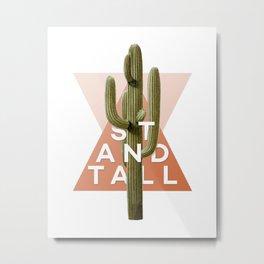 Stand Tall Metal Print