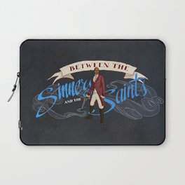 Between the Sinners and the Saints Laptop Sleeve