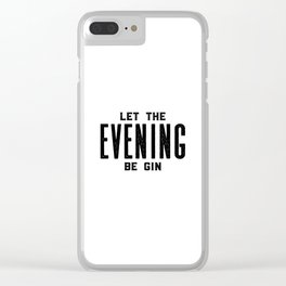 GIN AND TONIC, Let The Evening Be Gin, Bar Decor,Bar Cart,Bar Wall Art,Home Bar Decor,Party Decor,Al Clear iPhone Case