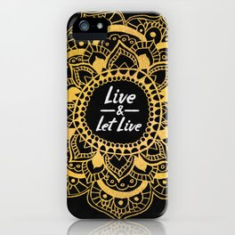 Live And Let Live - Dark iPhone Case