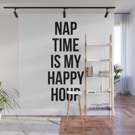 Nap Time Is My Happy Hour Wall Mural
