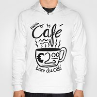 cafe Hoodies featuring Paris Cafe by Geryes