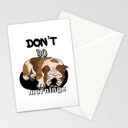 Don't do mornings,cute bulldog Stationery Cards