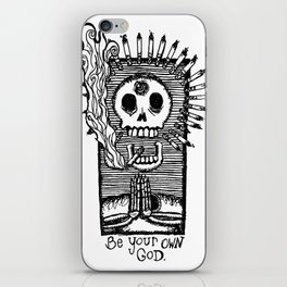 Be Your Own God. iPhone Skin