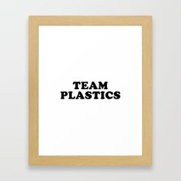 TEAM PLASTICS Framed Art Print