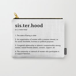 Sisterhood Definition Carry-All Pouch