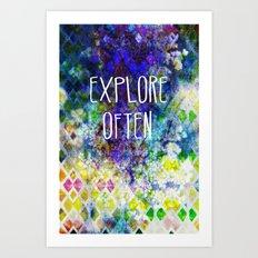 Explore Often Art Print