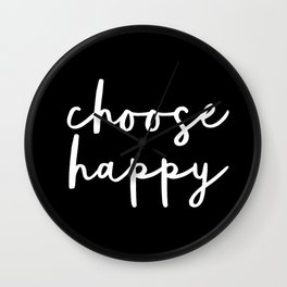 Choose Happy black and white contemporary minimalism typography design home wall decor bedroom Wall Clock