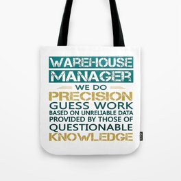 WAREHOUSE MANAGER Tote Bag