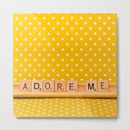 Adore Me Metal Print