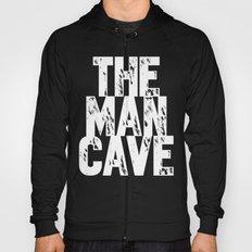 Man Cave 1 Hoody