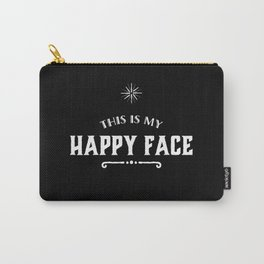 This is my Happy face Carry-All Pouch
