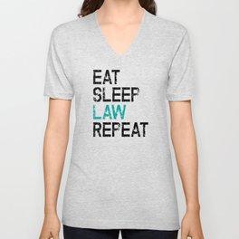 Eat Sleep Law Repeat Lawyer Judge Jurist Unisex V-Neck