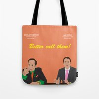 better call saul Tote Bags featuring Better call them! Saul Goodman - Ari Gold by Lucho Margolin
