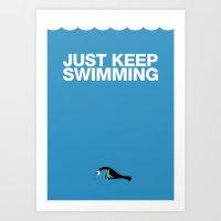 Just Keep Swimming Art Print