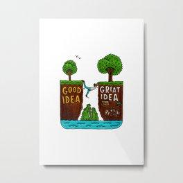 Great Idea Metal Print