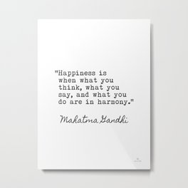 Mahatma Gandhi about happiness Metal Print