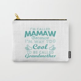I'M CALLED MAMAW Carry-All Pouch