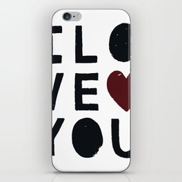 I LO VE YOU iPhone Skin