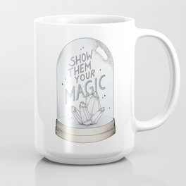 Show them your magic Coffee Mug