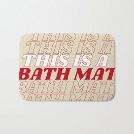 this is a… Bath Mat