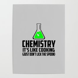Chemistry funny quote Poster