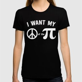 I Want My Peace Of The Pi Funny Math product T-shirt