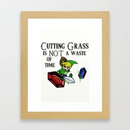 Cutting Grass is NOT a waste of time: Legend of Zelda Wind Waker Framed Art Print