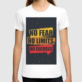 No fear No limits No excuses T-shirt