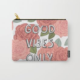 Good vibes only / calligraphy and floral illustration Carry-All Pouch
