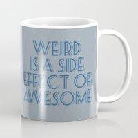 weird Mugs featuring Weird by Jude's