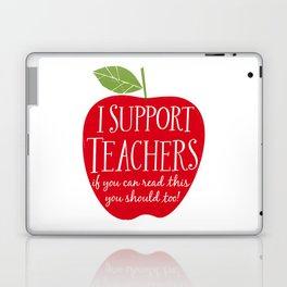 I Support Teachers (apple) Laptop & iPad Skin