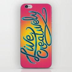 Live Creatively! iPhone & iPod Skin