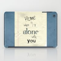 home sweet home iPad Cases featuring Home by Brandy Coleman Ford