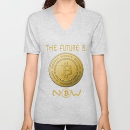 Gold Bitcoin Logo Symbol The Future is Now Unisex V-Neck