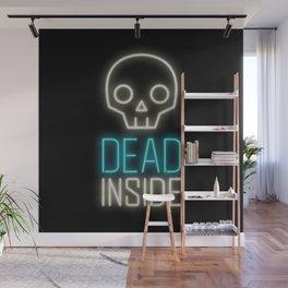 Dead inside Wall Mural