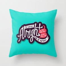 Alright Throw Pillow
