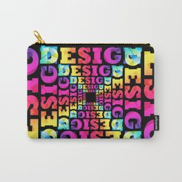 Bright Design Carry-All Pouch