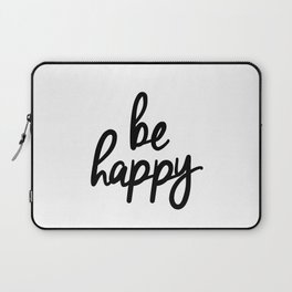 Be Happy black and white monochrome typography poster design bedroom wall art home decor Laptop Sleeve
