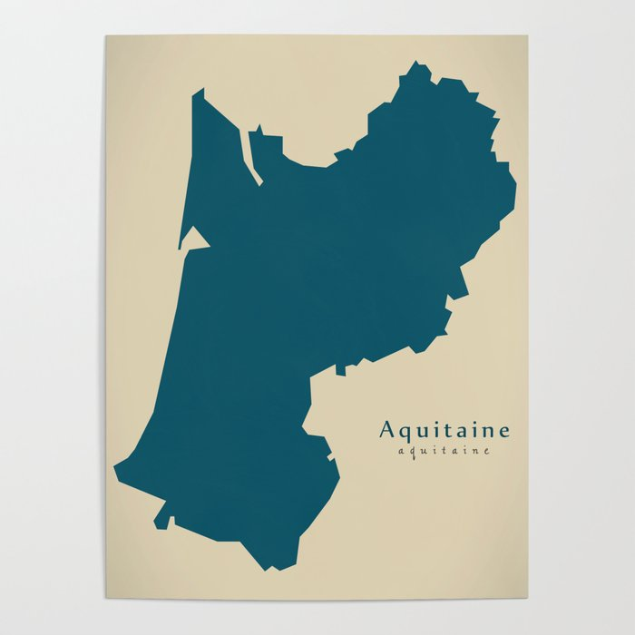 Map Of France Poster.Modern Map Aquitaine Fr France Poster By Ingomenhard