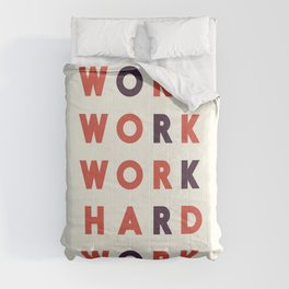 Work hard, hard work, office wall art, workshop sign, inspirational quote Comforters