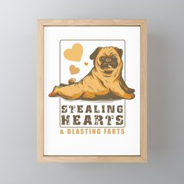 Stealing Hearts and Blasting Farts Funny Pug Lovers Gift Framed Mini Art Print