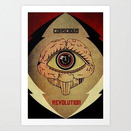 Concious Revolution  Art Print