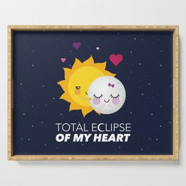 Total eclipse of my heart Serving Tray