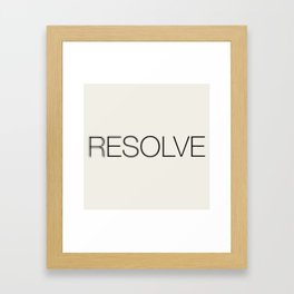 Resolve Framed Art Print