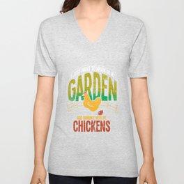 Work In My Garden And Hangout With Chicken Unisex V-Neck