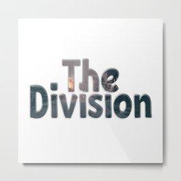 The Division Metal Print